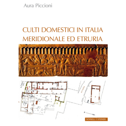 Culti Domestici in Italia Meridionale ed Etruria