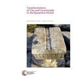 Transformations of City and Countryside in the Byzantine...