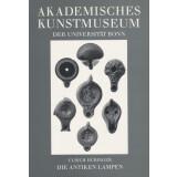 Die Antiken Lampen des Akademischen Kunstmuseums der Universität Bonn